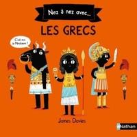 Nez a nez avec... Les Grecs - James Davies pdf epub