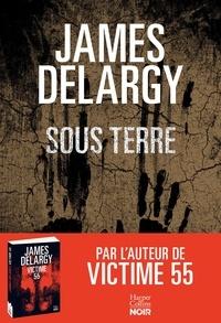 James Delargy - Sous terre.