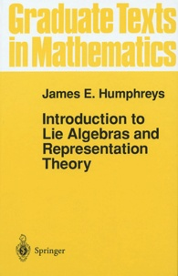 James-E Humphreys - Introduction to Lie Algebras and Representation Theory.
