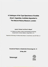 James e. Keirans et Paul d. Hillyard - A catalogue of the type specimens of ixodidae (Acari : Argasidae, ixodidae) deposited in the Natural History Museum London (Occas. papers...entomology 13).
