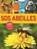 James-E Tew - SOS abeilles - 100 problèmes et solutions.