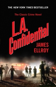 James Ellroy - L.A. Confidential.