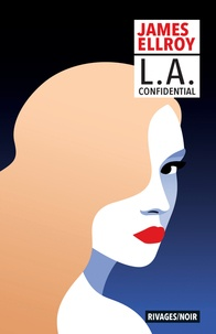 James Ellroy - L. A. Confidential.