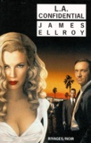 James Ellroy - Quatuor Los Angeles Tome 3 : LA Confidential.