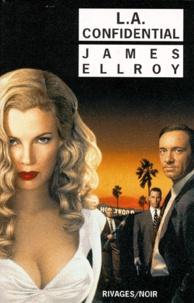 James Ellroy - Quatuor Los Angeles Tome 3 : LA Confidential.