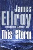 James Ellroy - This Storm.