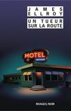 James Ellroy - Un tueur sur la route.