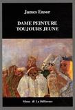 James Ensor - Dame peinture toujours jeune.