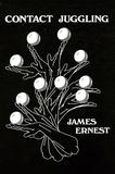 James Ernest - Contact juggling.