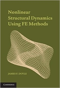 Nonlinear Structural Dynamics Using FE Methods - James-F Doyle |