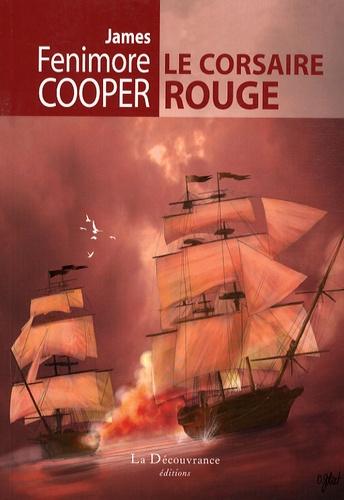 James Fenimore Cooper - Le Corsaire Rouge.