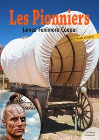 James Fenimore Cooper - Les Pionniers.