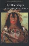 James Fenimore Cooper - The Deerslayer.