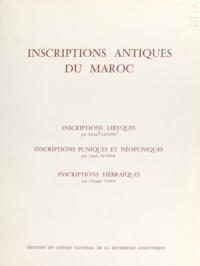 James Fevrier et Lionel Galand - Inscriptions antiques du Maroc - Inscriptions libyques, inscriptions puniques et néopuniques, inscriptions hébraïques des sites antiques.