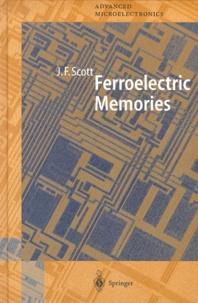 James-Floyd Scott - Ferroelectric Memories.