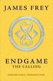 James Frey et Nils Johnson-Shelton - Endgame 1 : The Calling.