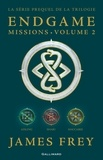 James Frey et Nils Johnson-Shelton - Endgame : Missions (volume 2). Aisling, Shari, Maccabee.