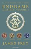 James Frey et Nils Johnson-Shelton - Endgame : Missions (volume 3). Shang, Cahokienne, Olmèque, Aksoumite.