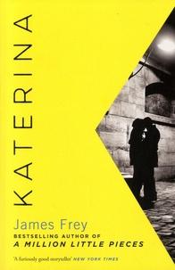 James Frey - Katerina.