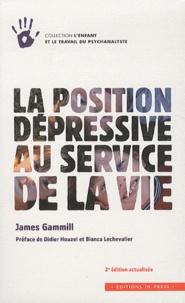 James Gammill - La position dépressive au service de la vie.