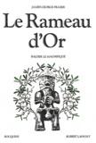 James George Frazer - Le Rameau d'Or - Tome 4, Balder le magnifique.