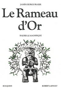 James George Frazer - Le Rameau d'Or - Tome 4, Balder le magnifique.
