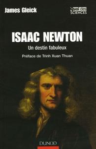 James Gleick - Isaac Newton - Un destin fabuleux.