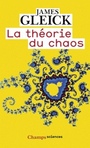 La théorie du chaos- Vers une nouvelle science - James Gleick pdf epub