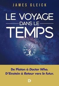 James Gleick - Le voyage dans le temps.