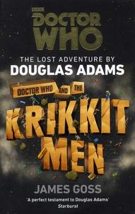 James Goss - Doctor Who and the Krikkitmen.