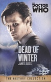 James Goss - Doctor Who - Dead of Winter.
