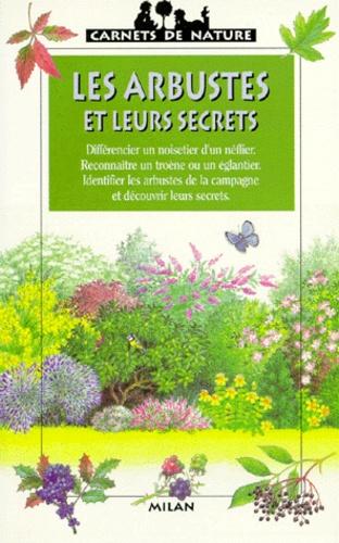 James Gourier - Les arbustes et leurs secrets.