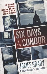 James Grady - Six Days of the Condor.