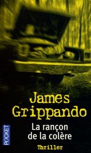James Grippando - La rançon de la colère.