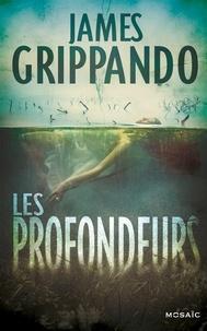 James Grippando - Les profondeurs.