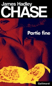 James Hadley Chase - Partie fine.