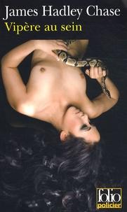 James Hadley Chase - Vipère au sein.