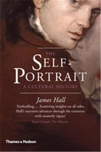 James Hall - The self-portrait a cultural history.