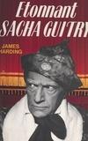 James Harding et  Tesson - Étonnant Sacha Guitry.