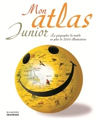 Mon atlas junior- La géographie du monde en plus de 200 illustrations - James Harrison |