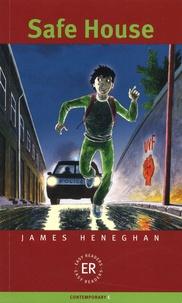 James Heneghan - Safe House.
