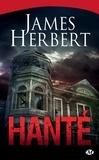 James Herbert - Hanté.