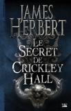 James Herbert - Le secret de Crickley Hall.