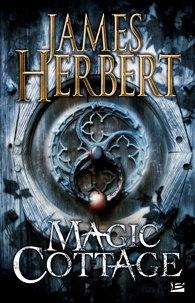 James Herbert - Magic Cottage.