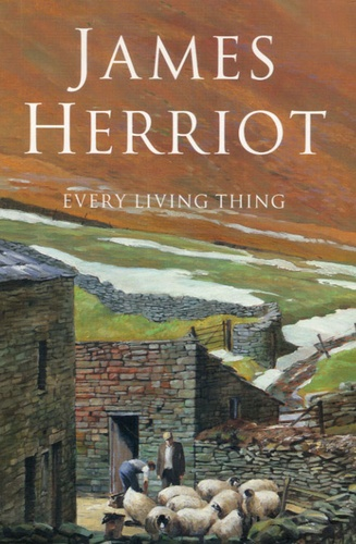 James Herriot - Every Living Thing.