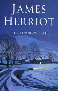 James Herriot - Let Sleeping Vets Lie.