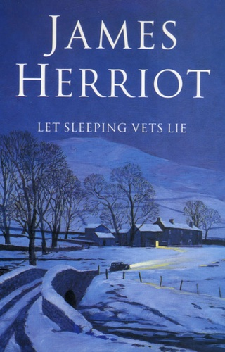 James Herriot - Let Sleeping Vets Lie.