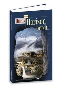 James Hilton - Horizon perdu.
