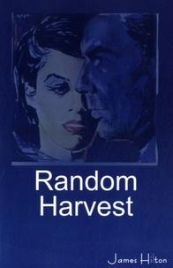 James Hilton - Random Harvest.