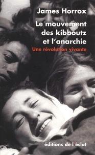 Deedr.fr Le mouvement des kibboutz et l'anarchie - Une révolution vivante Image